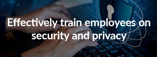 Inspired E-Learning: Effectively train employees on security and privacy